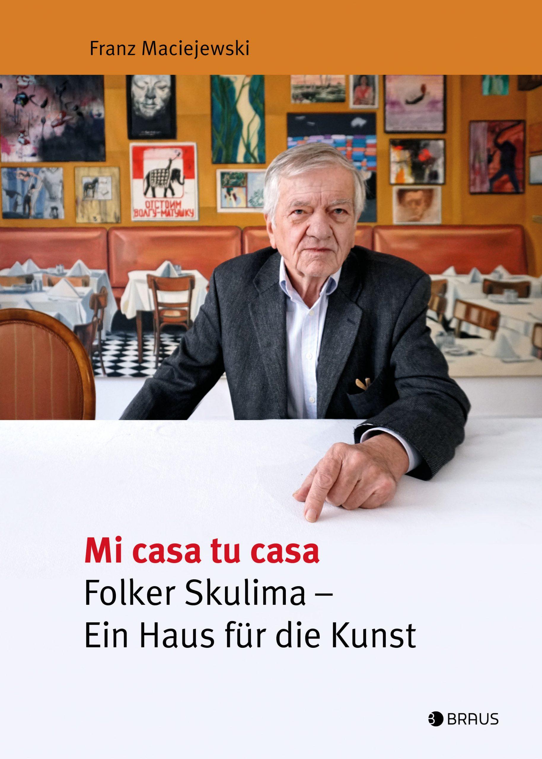 Mi casa tu casa Folker-Skulima – Ein Haus für die Kunst – Buchcover